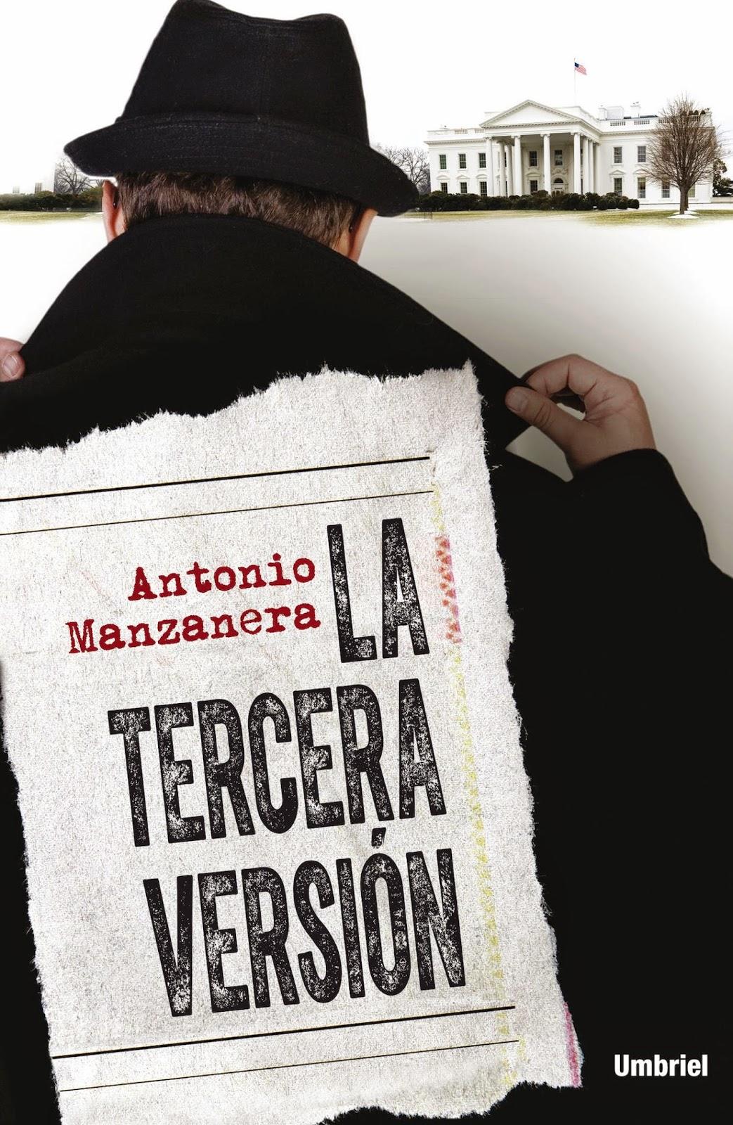 La tercera versión - Antonio Manzanera (2014)