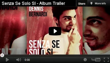 Il trailer del nuovo album di Dennis Bernardi Senza se solo si