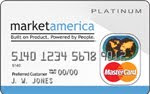 Get your Market America Platinum MasterCard today!