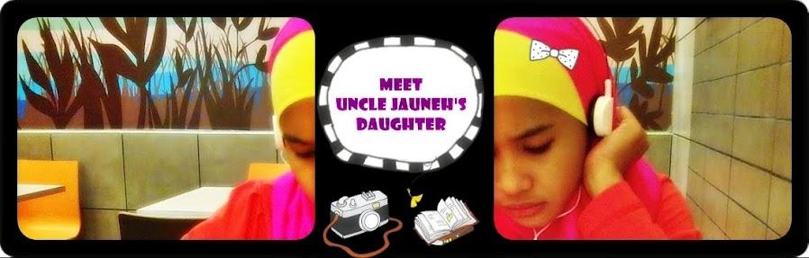 meet uncle Jauneh's Daughter.