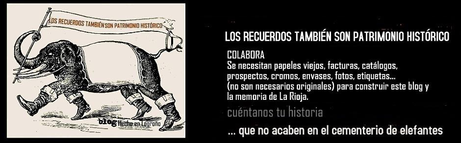 LOS RECUERDOS TAMBIÉN SON PATRIMONIO HISTÓRICO