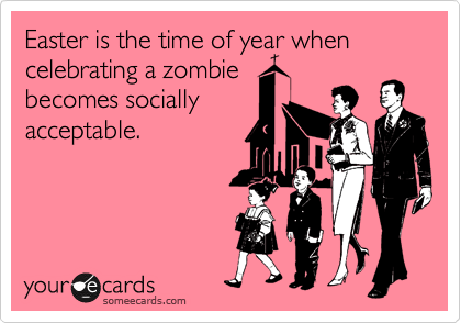 Easter, funny, ecard, ffs friday, TGIF, meme, zombies