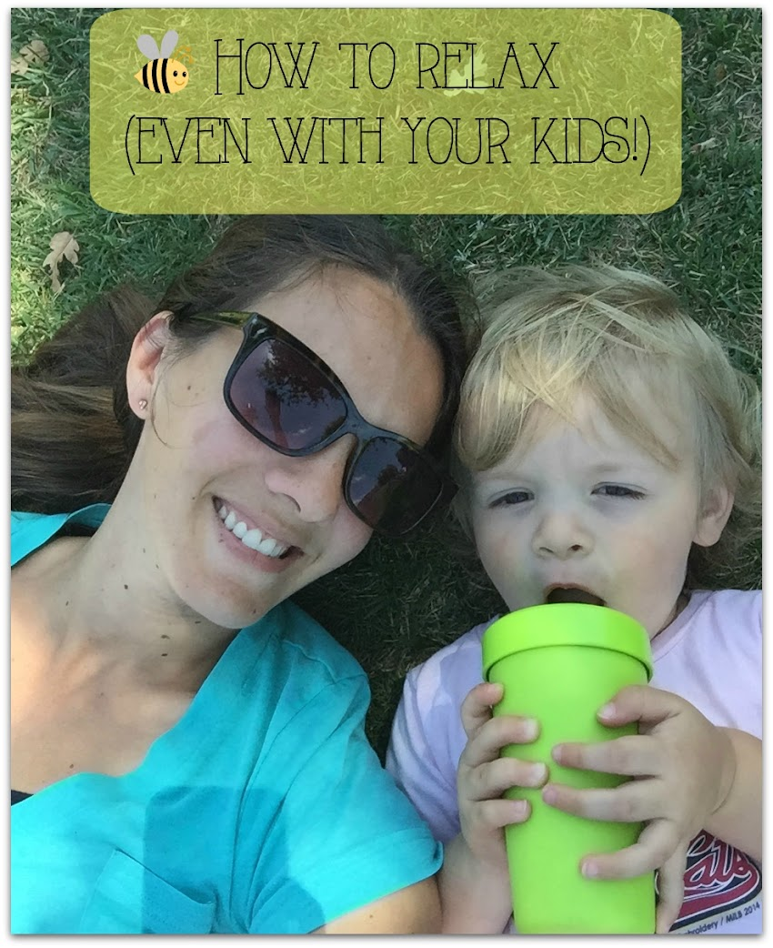 4 Tips to Relax (even with 2 kids)