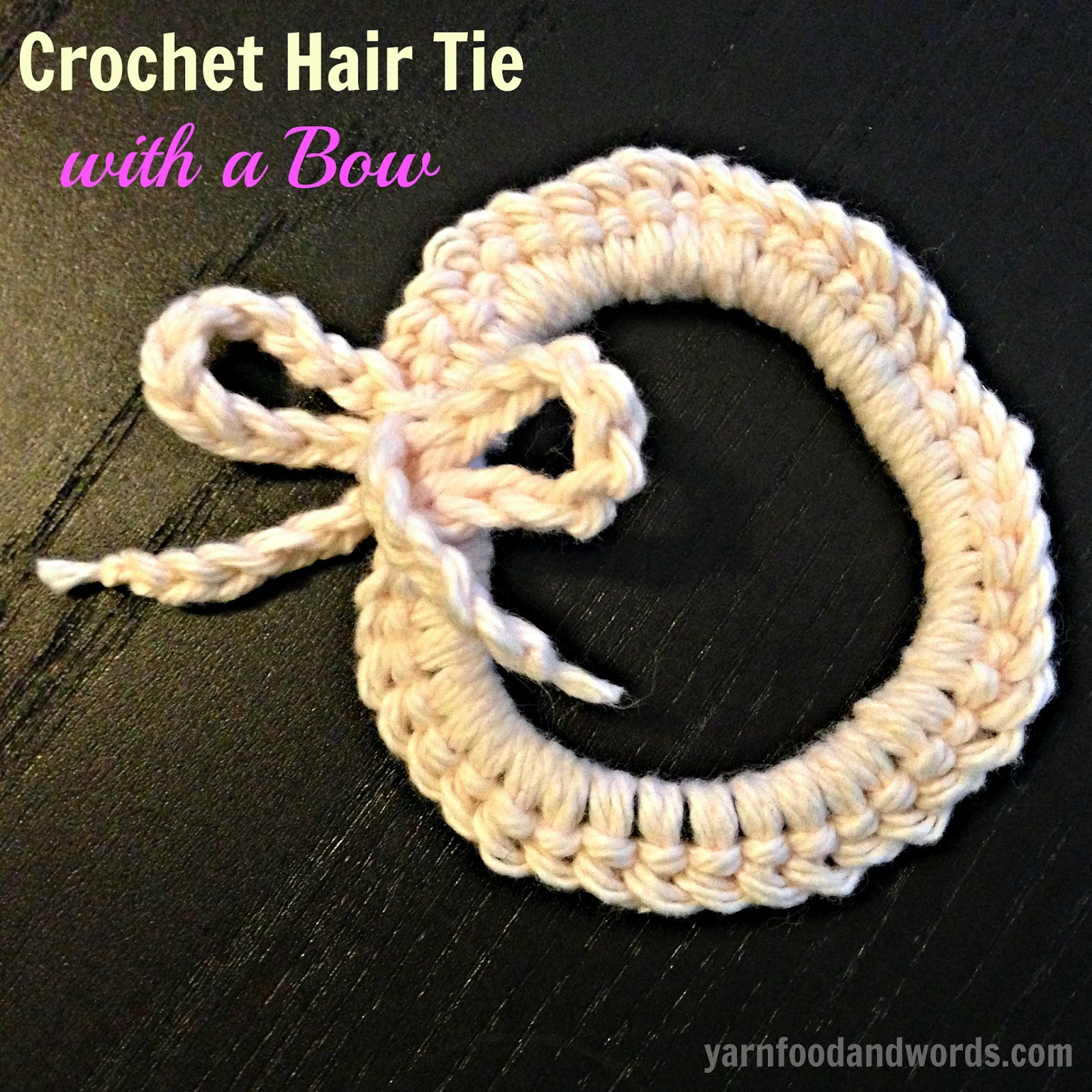 Crochet Hair Tie Patterns : Yarn, Food & Words.: Crochet Hair Tie with a Bow