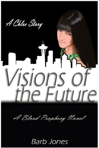 http://www.amazon.com/Chloe-Novel-Visions-Future-Prophecy-ebook/dp/B008ZUHW08/ref=la_B0058W93RQ_1_5?s=books&ie=UTF8&qid=1418428176&sr=1-5