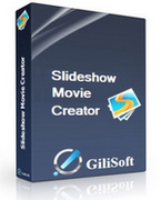 GiliSoft SlideShow Movie Creator Pro