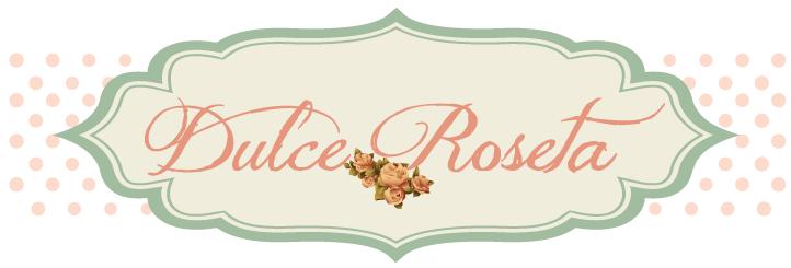 DULCE ROSETA