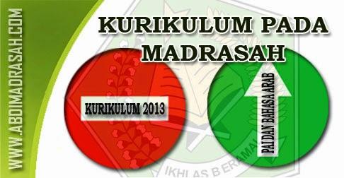 Nasib Kurikulum 2013 Pada Madrasah