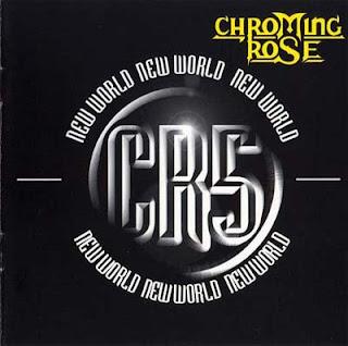 Chroming Rose - New World (1996)