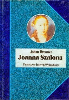Brouwer Johan,Joanna Szalona, Okres ochronny na czarownice, Carmaniola