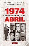 """25-1974 - O Ano Que Começou em Abril"""""""