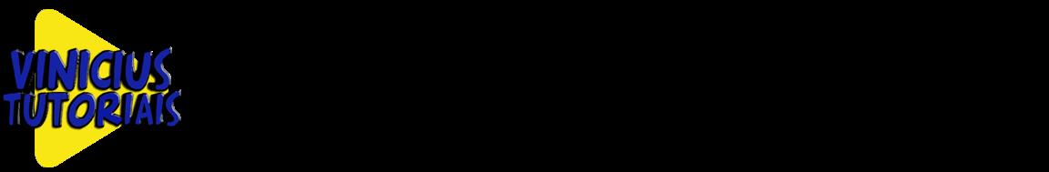 VINICIUS TUTORIAIS