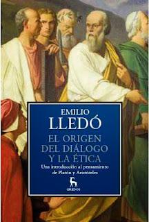 """""""el origen del diálogo y la ética"""" - Emilio Lledó"""