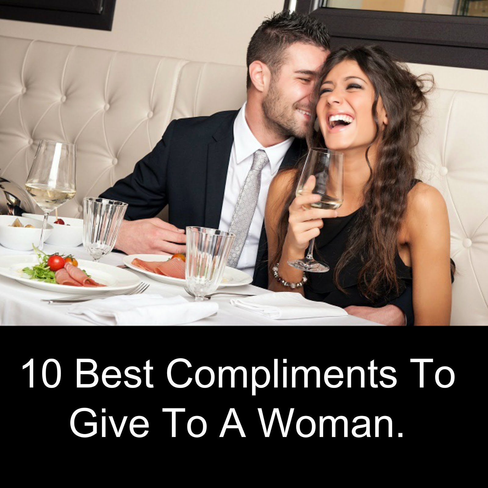 Best Compliments To Give A Woman