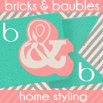 Bricks & Baubles: Stylish Homemaking