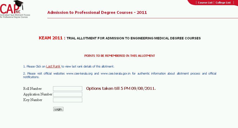 check www.cee.kerala.gov.in/capresult2011 for Trial Allotment 2011 for KEAM CAP | Kerala PSC ...