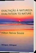 EXALTAÇÃO À NATUREZA / EXALTATION TO NATURE