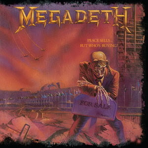 Album Review Megadeth - Peace sells.but whos buying (25th Anniversary)