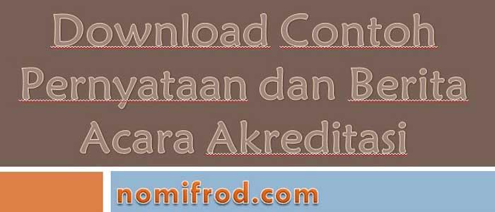 Download Contoh Pernyataan dan Berita Acara Akreditasi