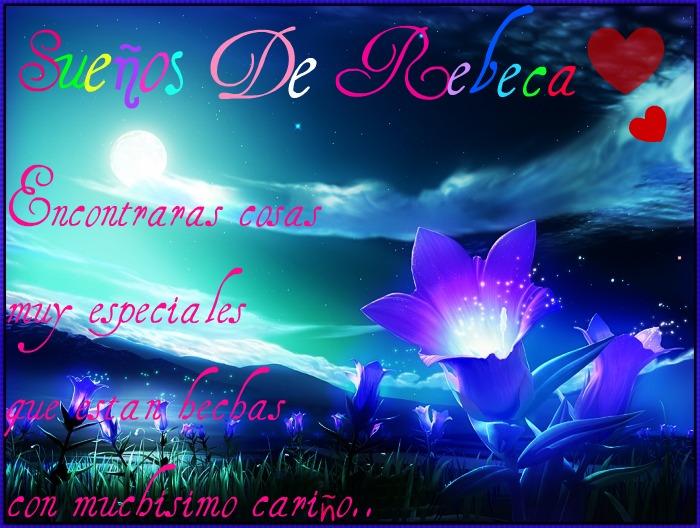 Sueños De Rebeca ♥