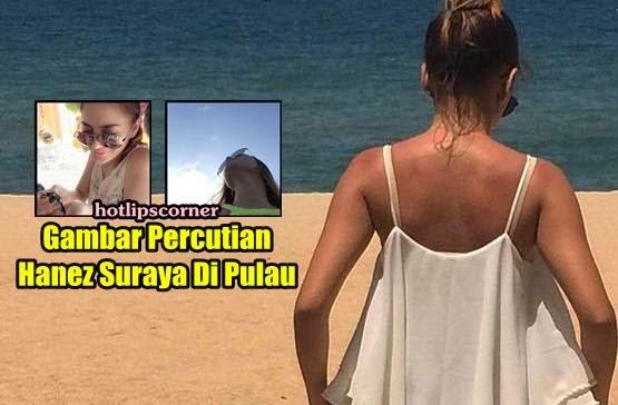 7 Gambar Hot Hanez Suraya Bercuti Di Pulau , info, terkini, hiburan, pelakon kontroversi, hanez suraya, sensasi,
