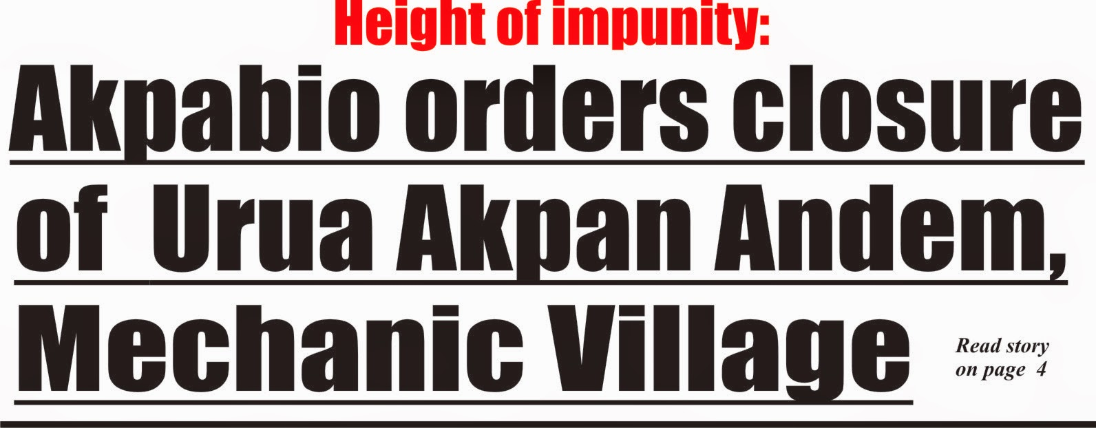 Akpabio shuts down mechanic village, Akpan-Andem market for Udom