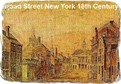 Broad Street New York 18th Century