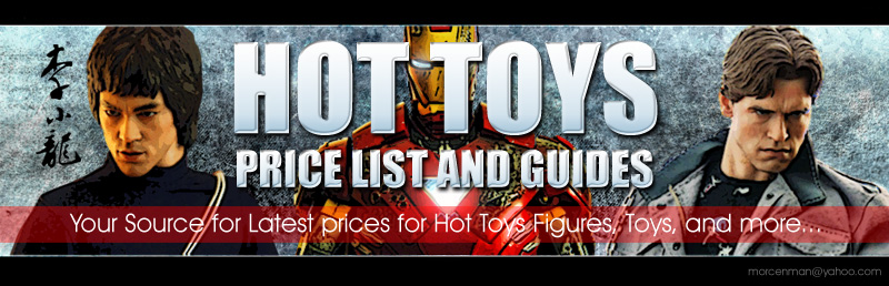 HOT TOYS PRICE LIST AND GUIDES