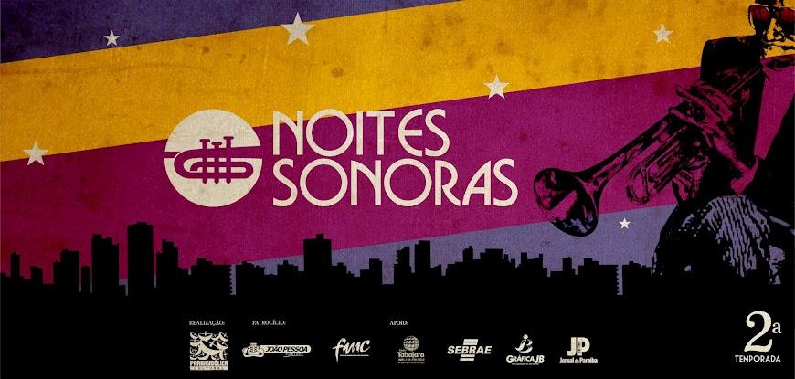 Noites Sonoras .:. Música no Teatro!