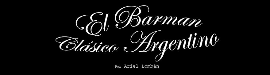 EL BARMAN CLÁSICO ARGENTINO