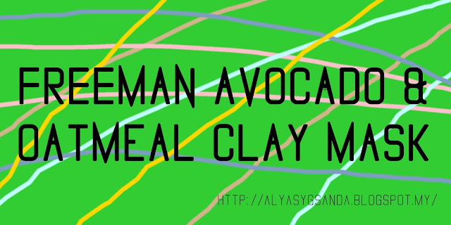 Review - Freeman Beauty: Avocado Oatmeal Clay Mask recommendations