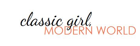 classic girl, modern world