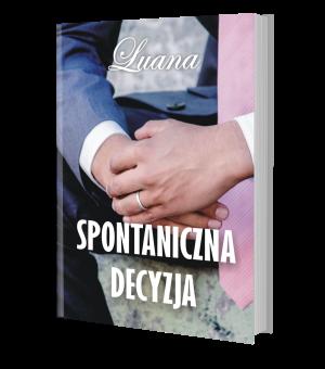 Spontaniczna decyzja - książka