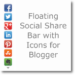 Floating Social share bar with icons for Blogger