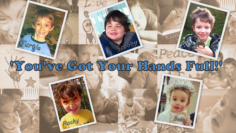 You've Got Your Hands Full