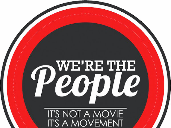 We're the People - It's Not a Movie, It's a Movement