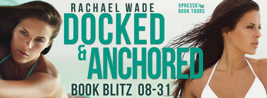 Docked and Anchored Books Blitz