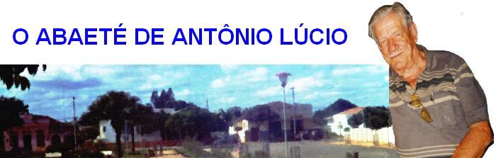 O Abaeté de Antônio Lúcio