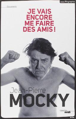 Je vais encore me faire des amis deJean-Pierre Mocky