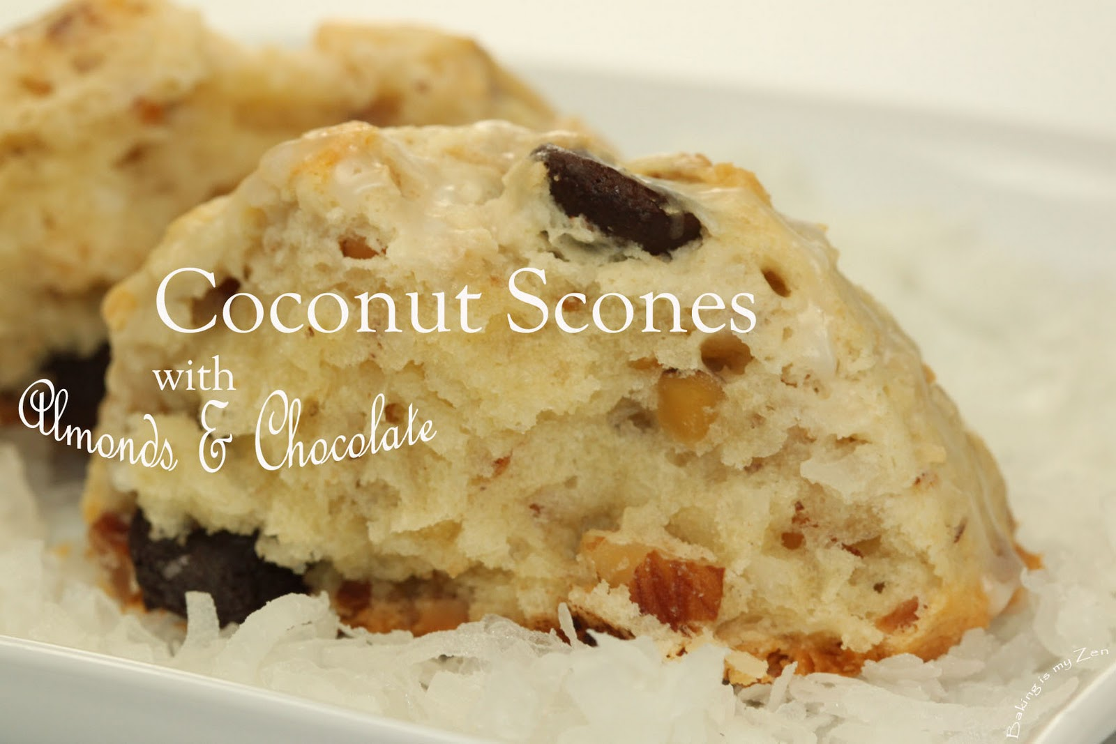 Baking is my Zen: COCONUT SCONES with Almonds and Chocolate for ...
