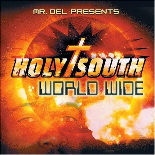 Holy South - World Wide