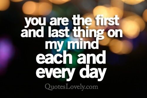 You are the first on my mind