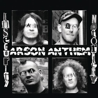 Arson Anthem - 'Insecurity Notoriety' CD Review (Housecore Records)