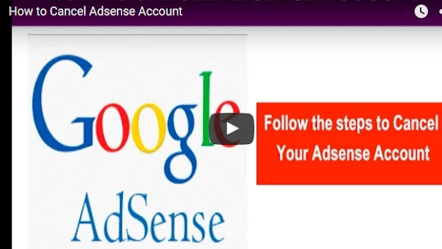 How to Cancel Delete Adsense Account Permanently, Adsense account Cancel, Adsense Account Delete, Adsense Account Delete steps, Adsense Account Delete Step by step