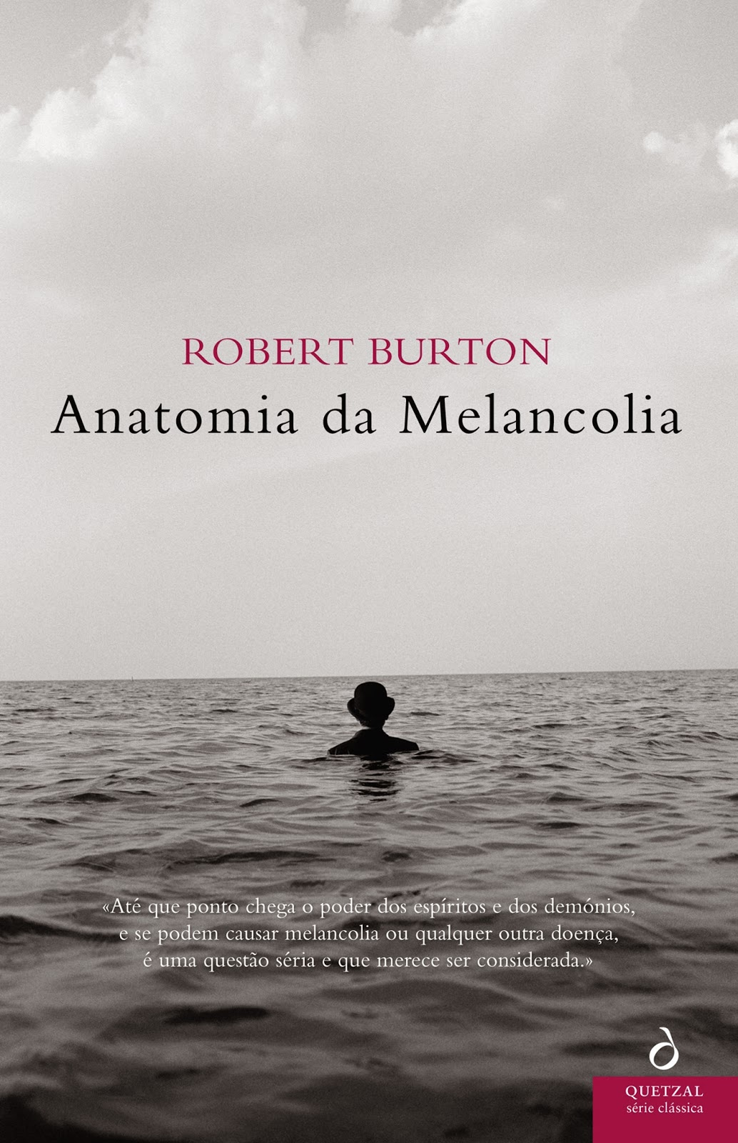 Anatomia da Melancolia Robert Burton
