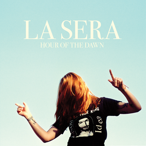RECENZJA: La Sera - Hour of the Dawn
