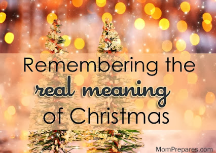 Remember the True Meaning of Christmas