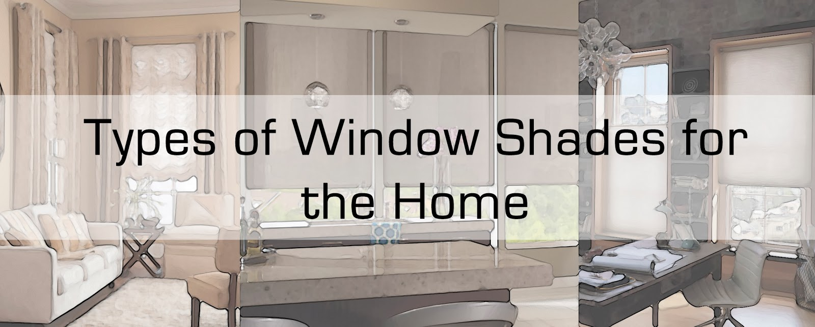 Types of window shades for the home vmdecor for Types of window coverings