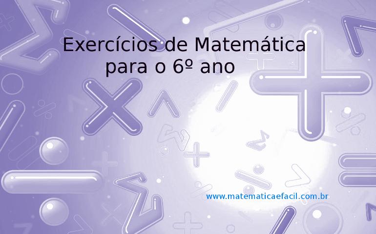 Exercícios de Matemática para o 6º ano