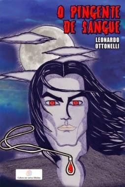 Capa do livro O Pingente de Sangue, Leonardo Ottonelli